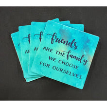 Load image into Gallery viewer, Friends are the Family we Choose Coasters - Laughing Girl Design
