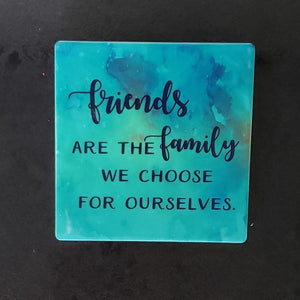 Friends are the Family we Choose Coasters - Laughing Girl Design