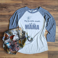 Load image into Gallery viewer, Personalized Mom Raglan, My Favorite People Call Me - Laughing Girl Design