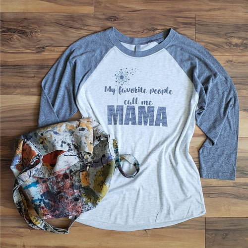 Personalized Mom Raglan, My Favorite People Call Me - Laughing Girl Design