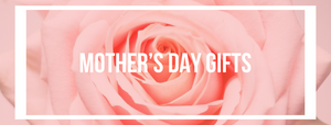 Our Favorite Mother's Day Gift Ideas!