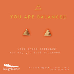 You Are Balanced, Gold Triangle Earrings