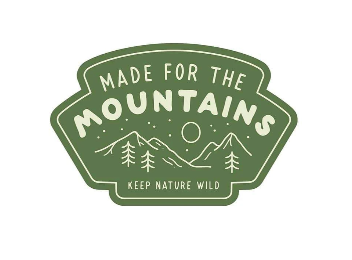 Made for the Mountains Sticker