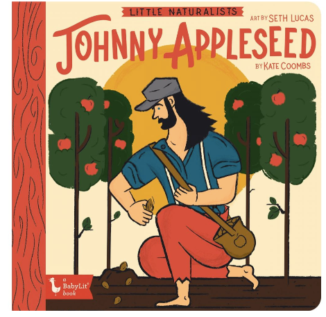 Little Naturalist: Johnny Appleseed