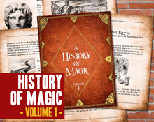 Load image into Gallery viewer, History of Magic - Volume 1