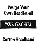 Custom Cotton Headband - Flat (Non Sparkle) Letters!