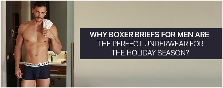 Why Boxer Briefs for men are the perfect underwear for the Holiday Season?