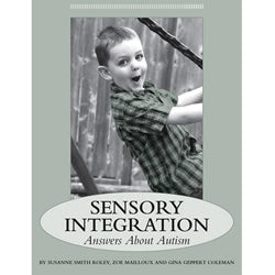 Sensory Integration: Answers About Autism