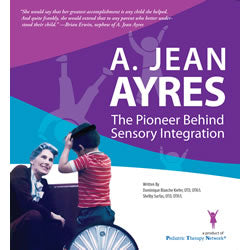 A. Jean Ayres: The Pioneer Behind Sensory Integration DVD