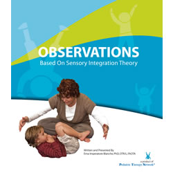 Observations Based on Sensory Integration Theory