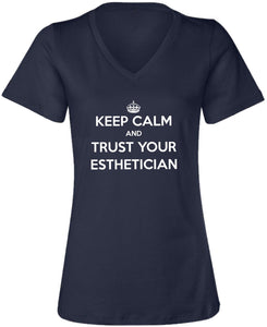 Keep Calm and Trust Your Esthetician