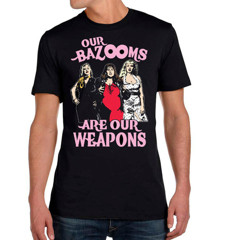 """OUR BAZOOMS ARE OUR WEAPONS"" T-Shirt (CULT POP BOX EXCLUSIVE)"