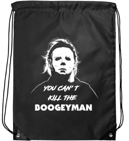 """CAN'T KILL THE BOOGEYMAN"" Drawstring Bag"