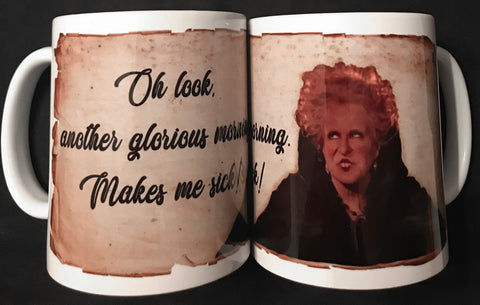 """ANOTHER GLORIOUS MORNING"" Mug"