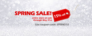 Spring Sale! 15 Percent off through May 31st