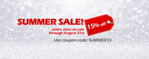 Summer Sale! 15 Percent off through August 31st