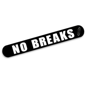 No Breaks Strip