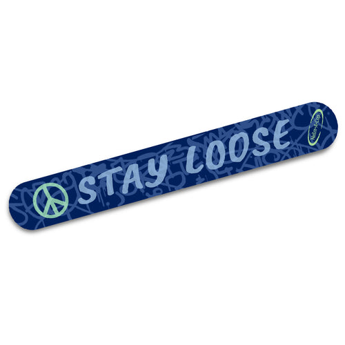 Stay Loose Strip