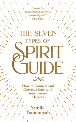 Seven Types of Spirit Guide