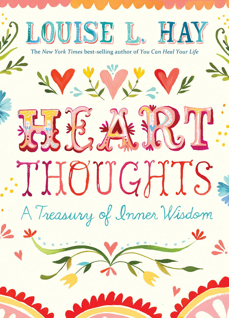 Heart Thoughts - Louise Hay