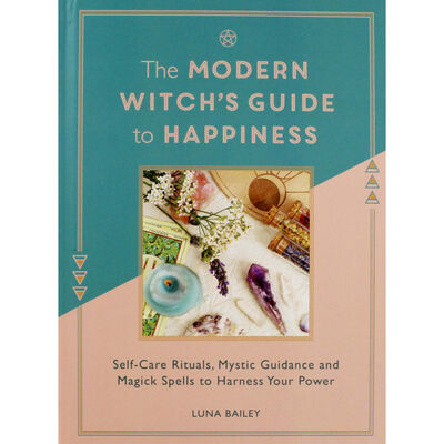 The Modern Witches Guide to Happiness