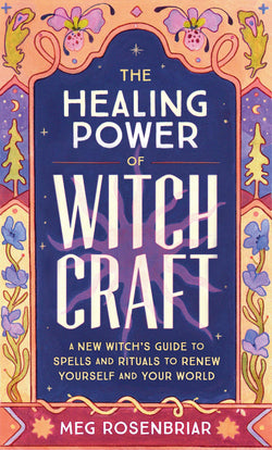 The Healing Power of Witchcraft