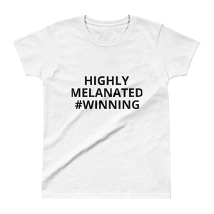 Highly Melanated Hashtag Tee Ladies' T-shirt