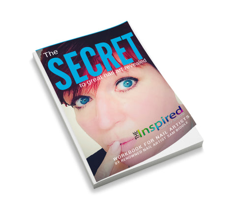 The Secret for Great Nail Art - Signed - by Sam Biddle