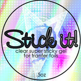Stick It!  Foil Transfer Gel