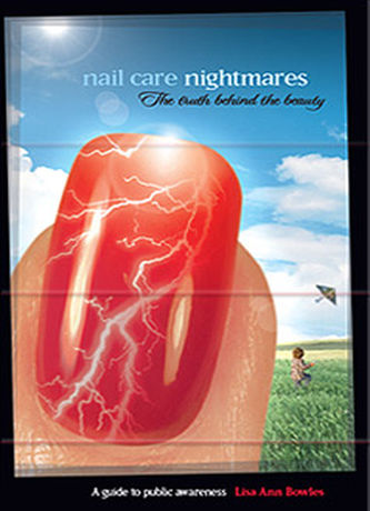 Nail Care Nightmares - Book by Lisa Ann Bowles