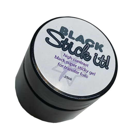 BLACK Stick It!  Foil Transfer Gel