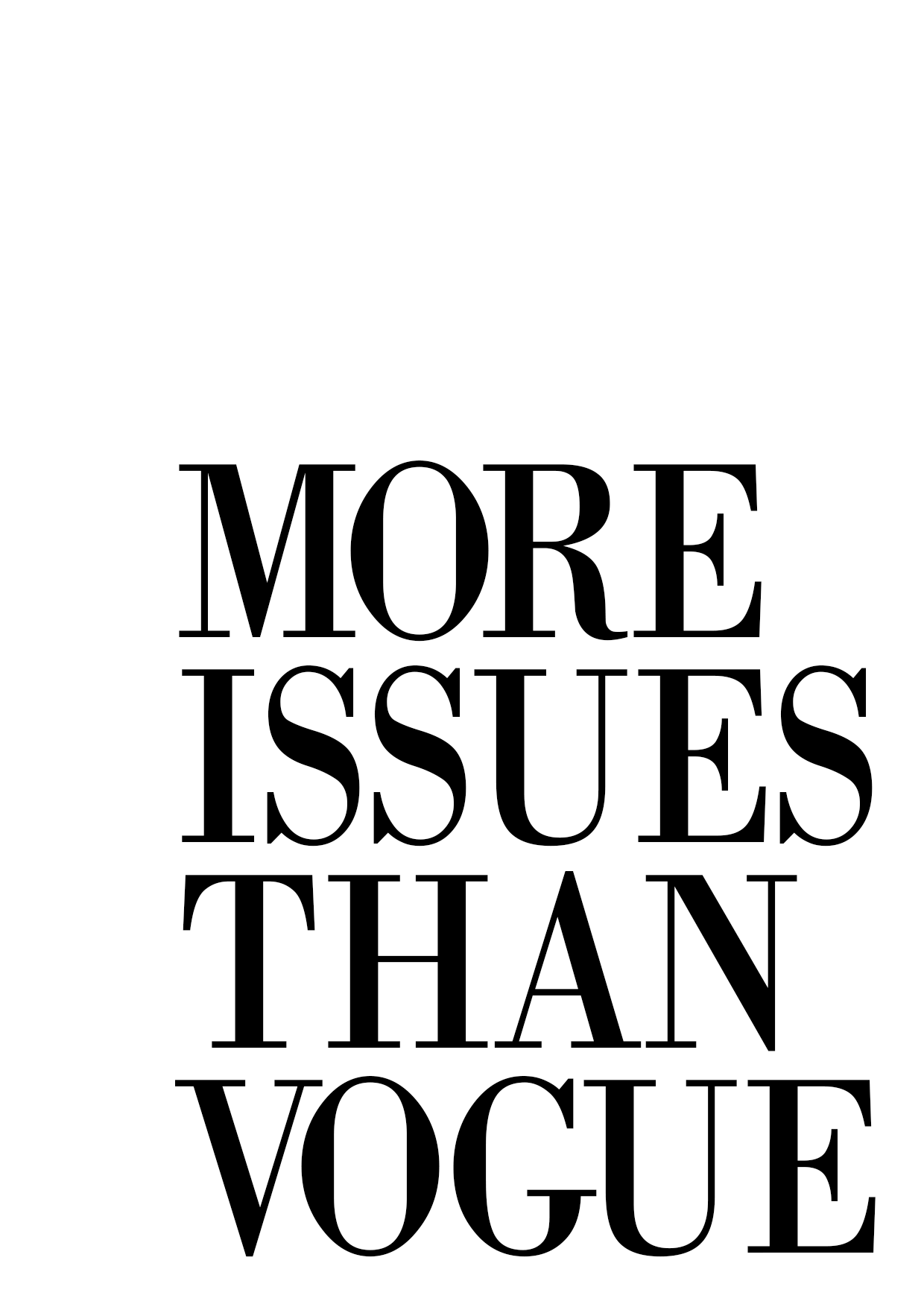 More Issues Than Vogue Only 5 00 Firefishdesign