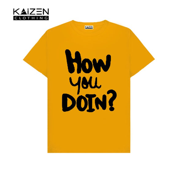 How You Doing Printed T-shirt