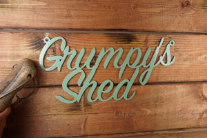 Grumpys Shed sign Home wall art Metal - Front View
