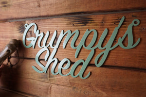 Grumpys Shed sign Home wall art Metal - Side View