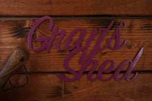 Load image into Gallery viewer, Grans Shed sign Home wall art Metal - Front View