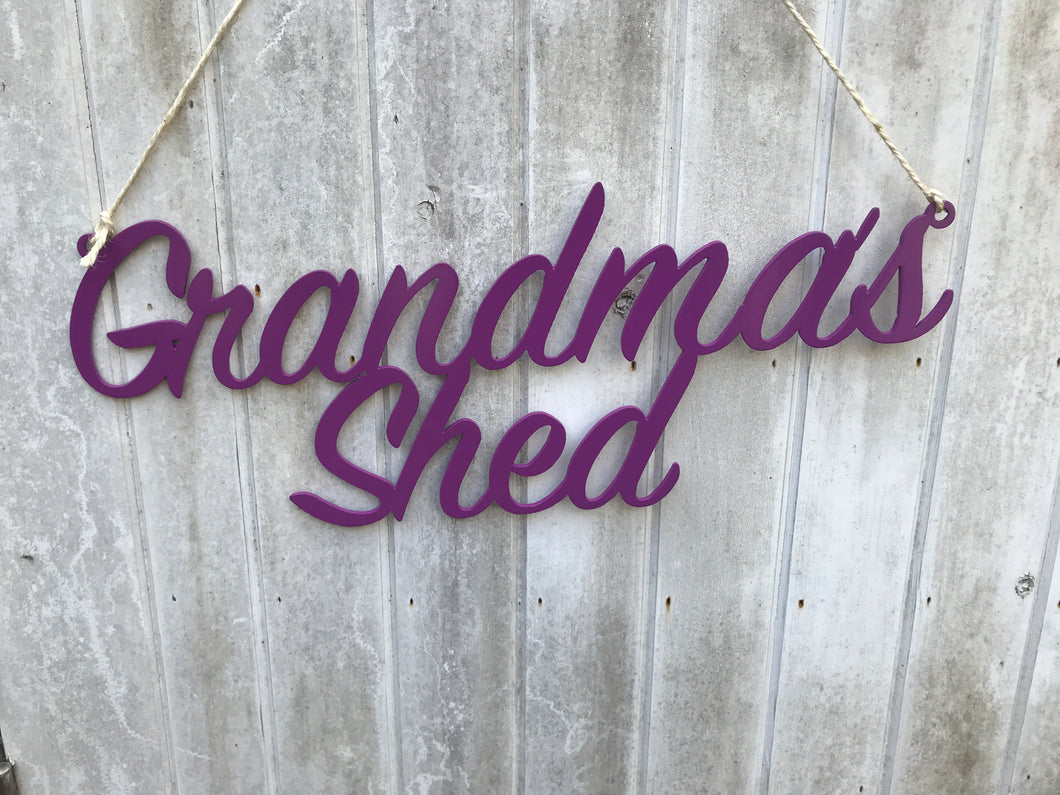 Grandmas Shed sign Home wall art Metal - Front View