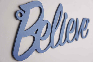 'Believe' sign Home wall art - Unique Metalcraft