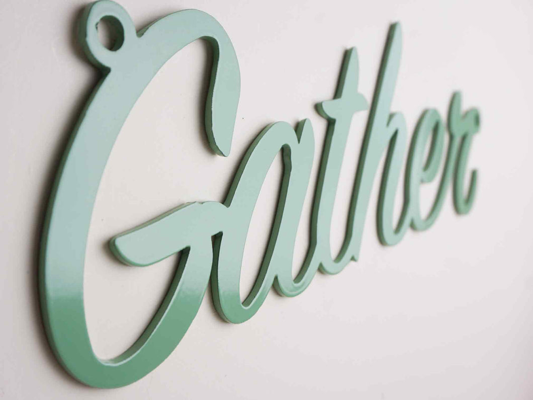 'Gather' sign Home wall art