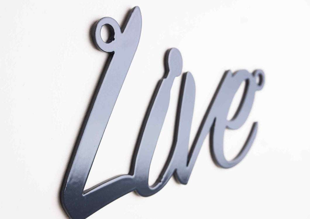 'Live' sign Home wall art