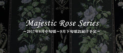 "Reservations for Victorian maiden's ""Majestic Rose Series"" items now available!"