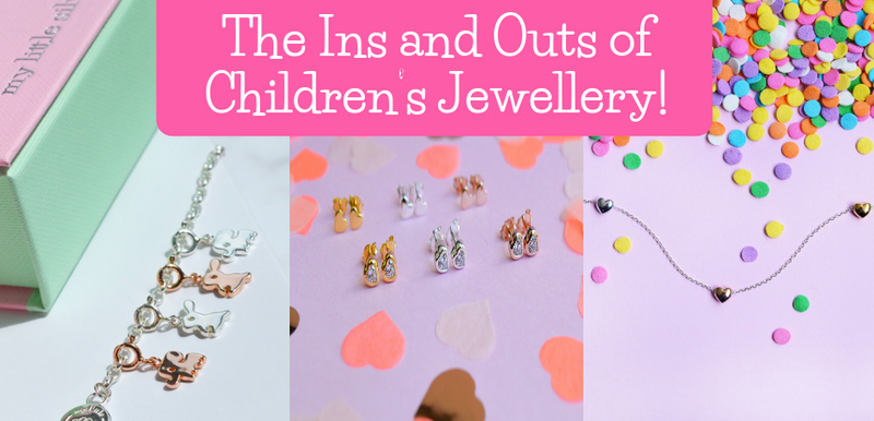 The Ins and Outs of Kid's Jewellery