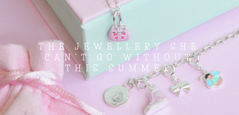 Girl's Jewellery she can't go without this summer!