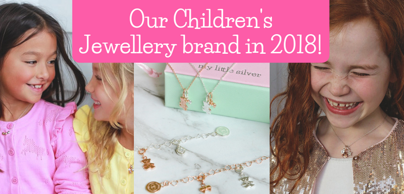 Our Children's Jewellery brand in 2018!