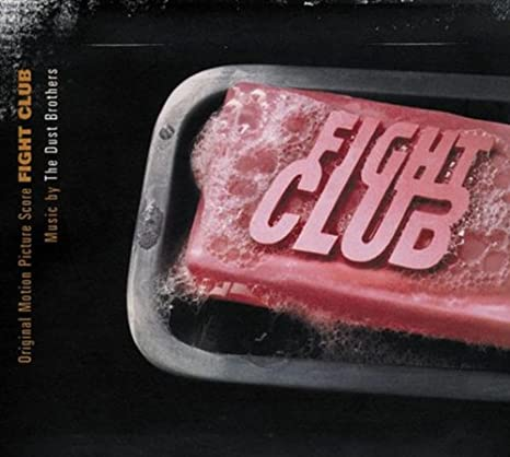 Fight Club (Soundtrack) - Music by The Dust Brothers