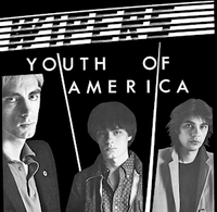 Wipers, The - Youth of America