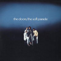 Doors, The - Soft Parade: Stripped