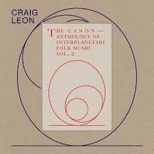 Leon, Craig - Anthology Of Interplanetary Folk...