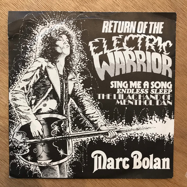 "Bolan, Marc - Return of the Electric Warrior (7"")"