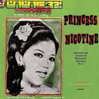Princess Nicotine - Folk and Pop Sounds of Myanmar - Vol. 1